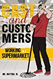 CAST AND CUSTOMERS: WORKING IN A SUPERMARKET (English Edition)