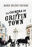 La cochera de Griffintown (Fondo General - Narrativa)