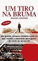 Um Tiro na Bruma (Portuguese Edition)