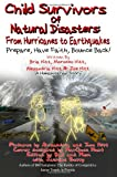 Child Survivors of Natural Disasters: From Hurricanes to Earthquakes
