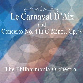 Le Carnaval D'Aix & Concerto No. 4 in C-Minor, Op. 44