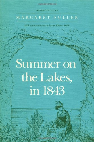 Summer on the Lakes, in 1843 (Prairie State Books)