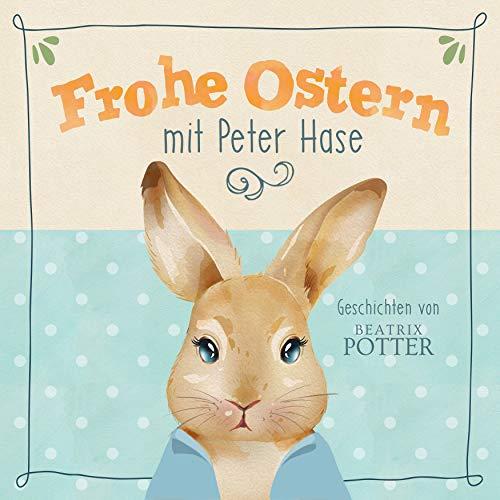 Frohe Ostern mit Peter Hase Titelbild