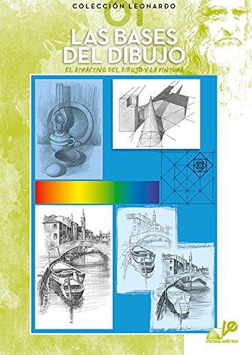 Las bases del dibujo (Colección Leonardo)