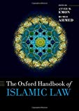 Emon, A: Oxford Handbook of Islamic Law (Oxford Handbooks in Law)