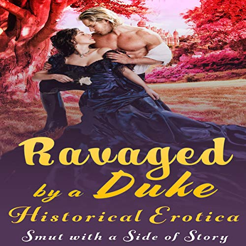 Ravaged by a Duke  audiobook cover art