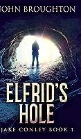 Elfrid's Hole (Jake Conley Book 1)