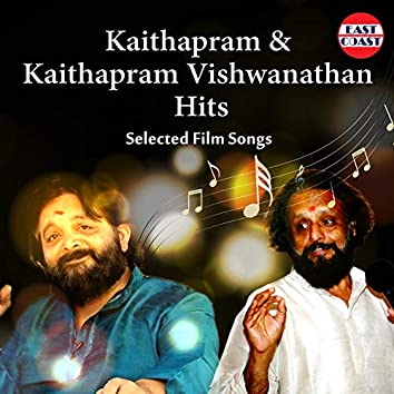 Kaithapram And Kaithapram Vishwanathan Hits