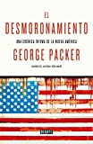 El desmoronamiento: Treinta años de declive americano