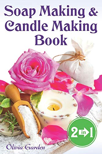 Compare Textbook Prices for Soap Making and Candle Making Book: Step by Step Guide to Do-It-Yourself Soaps and Candles  ISBN 9781072896609 by Garden, Olivia