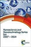 Nanoscience and Nanotechnology Series Set: 2007 - 2014