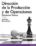 DIRECCIÓN DE LA PRODUCCIÓN Y OPERACIONES TÁCTICAS