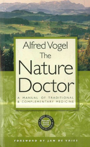 The Nature Doctor: A Manual of Traditional and Complementary Medicine (English Edition)