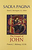 The Gospel of John (Sacra Pagina Series)