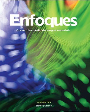 Enfoques, 3rd Edition, Student Edition w/ Supersite Plus Code (Supersite, WebSAM & vText)