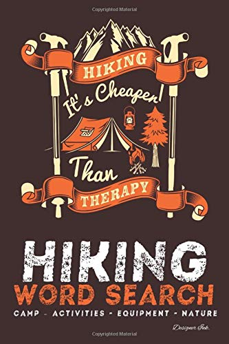 Hiking Word Search: CAMPING - ACTIVITIES - EQUIPMENT - NATURE. 101 Hiker Themed Puzzles & Art Interior for ALL AGES. Larger Print, Fun, Easy to Hard Words. Tent - Pole Banners