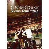 NEXUS TOUR FINAL [DVD]