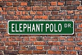 Unknow, polo de elefante, elefante polo, fanático, polo en elefante, elefante polo, regalo de elefante, cartel de calle personalizado, cartel de metal de calidad