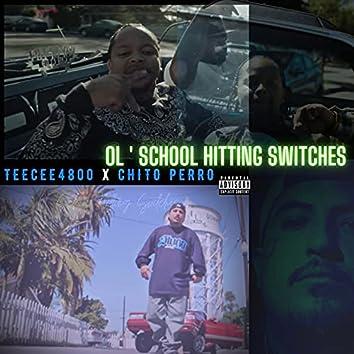 Ol' school Hitting Switches