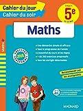 Cahier du jour/Cahier du soir Maths 4e - Nouveau programme 2016 by Collectif (2016-05-13) - MAGNARD - 13/05/2016