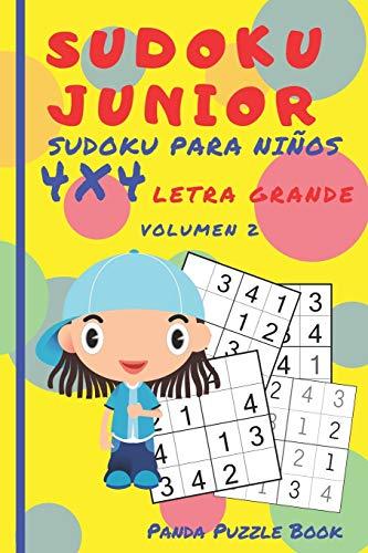 Sudoku Junior - Sudoku Para Niños 4x4  Letra grande  - Volumen 2: Juegos De Lógica Para Niños