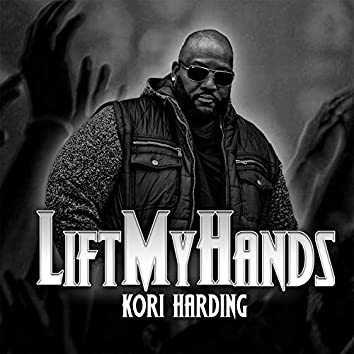 Lift my hands single
