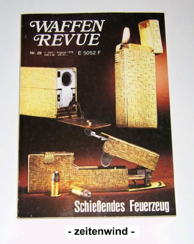 Waffen-Revue Nr. 29. Schießendes Feuerzeug.
