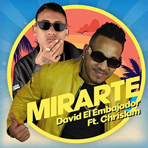 Mirarte (feat. Chrislam)