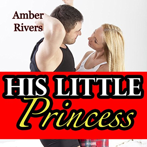 His Little Princess: Taboo Forbidden Erotica audiobook cover art