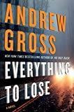 Image of Everything to Lose: A Novel
