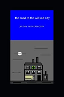 The road to the wicked city