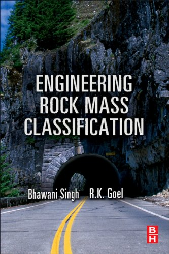 Engineering Rock Mass Classification: Tunnelling, Foundations and Landslides (English Edition)