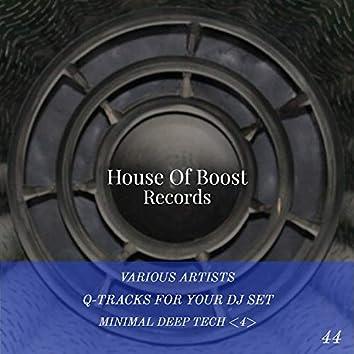 Q-Tracks For Your Dj Set Minimal Deep House 4