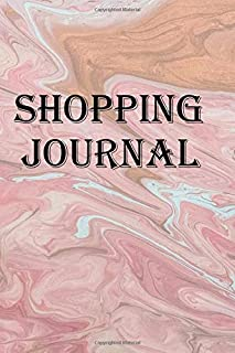 Shopping Journal: Keep track of your shopping sales, coupons and adventures