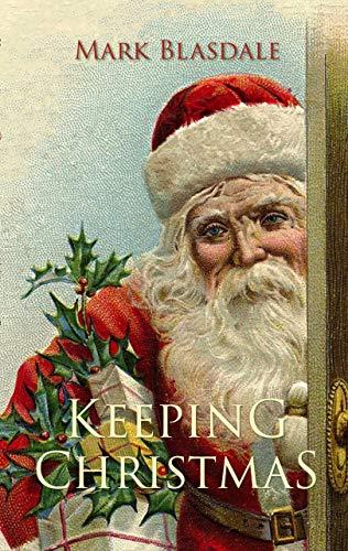 Keeping Christmas (English Edition)