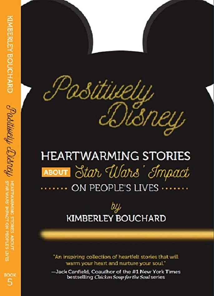 長老ピアースロケットPositively Disney: Heartwarming Stories About Star Wars' Impact on People's Lives (English Edition)