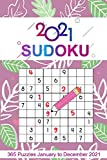2021 Sudoku: Sudoku Puzzles 9x9 January to December 2021 Daily Calendar, 365 Puzzles, 4 Levels of Difficulty (Easy to Extreme)