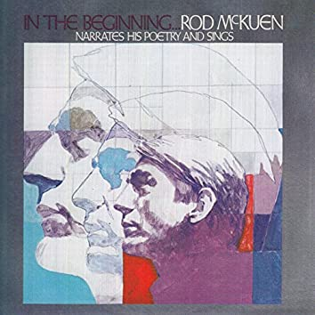 In the Beginning ... Rod Mckuen Narrates His Poetry and Sings