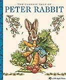 The Classic Tale of Peter Rabbit: A Little Apple Classic (Little Apple Books) - Beatrix Potter