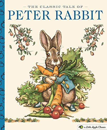 The Classic Tale of Peter Rabbit: A Little Apple Classic