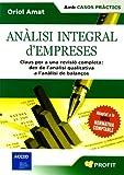 Anàlisi integral d'empreses: Claus per a una revisió completa: des de l'anàlisi qualitativa a l'anàlisi de balanços