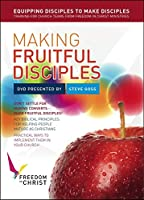 Making Fruitful Disciples: Implementing Biblical Principles Using the Freedom in Christ Course