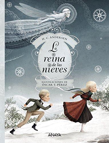 La reina de las nieves (LITERATURA INFANTIL (6-11 años) - Libros-Regalo)