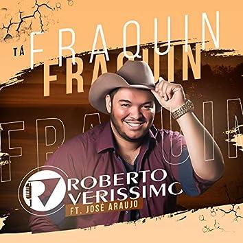 Tá Fraquin Fraquin