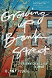 Image of Growing Up Bank Street: A Greenwich Village Memoir (Washington Mews Books, 10)
