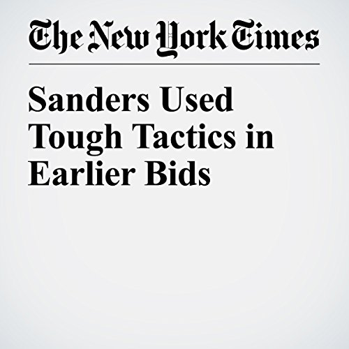 Sanders Used Tough Tactics in Earlier Bids cover art