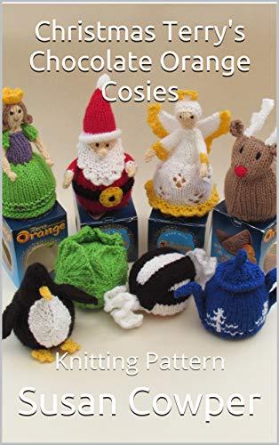 Christmas Terrys Chocolate Orange Cosies: Knitting Pattern (English Edition)