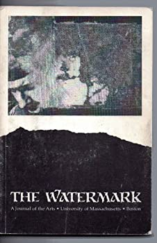 The Watermark  A Journal of the Arts University of Massachusetts Boston Volume 2 1994-1995  The Watermark  A Journal of the Arts