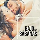 Bajo las Sábanas - Música Suave y Erótica Escuchar en la Intimidad y Calor de la Cama