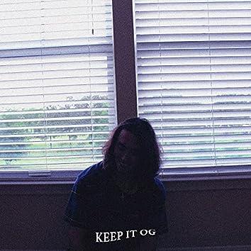 Keep It OG